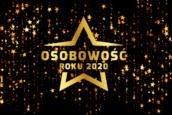OSOBOWOŚCI ROKU 2020: ruszył nasz prestiżowy plebiscyt!